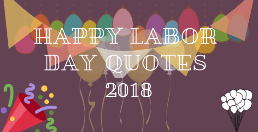 Happy Labor Day Quotes 2018