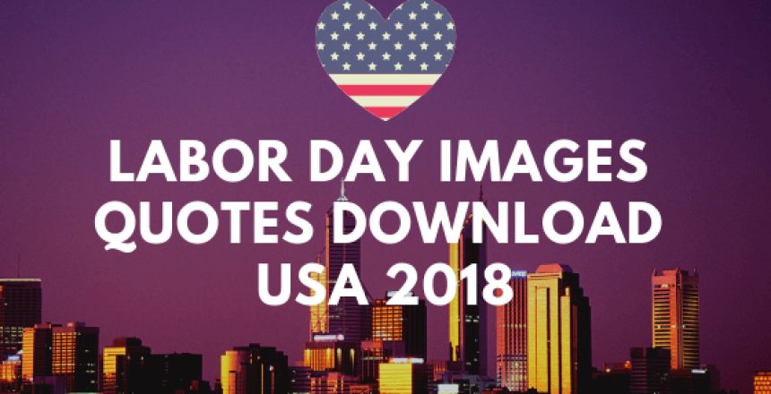 Labor Day Images Quotes Download USA 2018