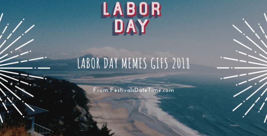 Labor Day Memes Gifs 2018 (1)